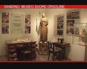 A Gandino il Museo delle suore Orsoline